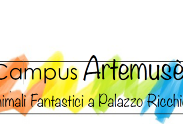 20-21-22 giugno; 27-28-29 giugno – CAMPUS ArteMusè – Estate 2018